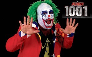 Due to budgetary constraints, the 1001st episode of WWE Raw will feature only Doink the Clown.