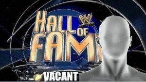 Vacant to be inducted into WWE Hall of FameWwe Hall Of Fame 2014 Inductees