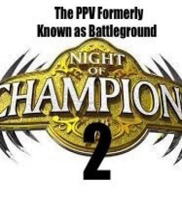 Night of Champions battleground