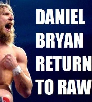daniel bryan returns