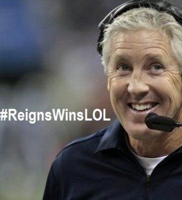 Reigns wins lol