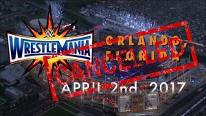 wrestlemania cancelled